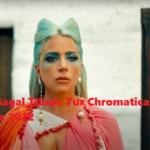 Lady Gagal Tunda Tur Chromatica Ball Hingga 2022