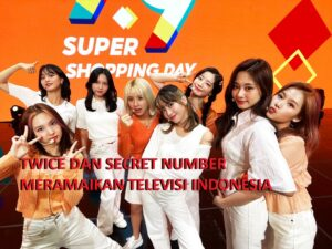 TWICE Dan Secret Number Meramaikan Stasiun Televisi Indonesia